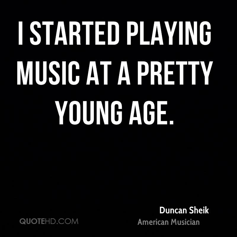 I started playing music at a pretty young age.
