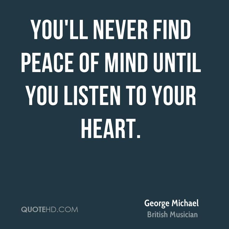 You'll never find peace of mind until you listen t by ...