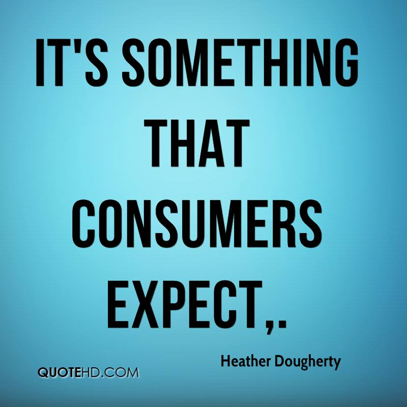 It's something that consumers expect.