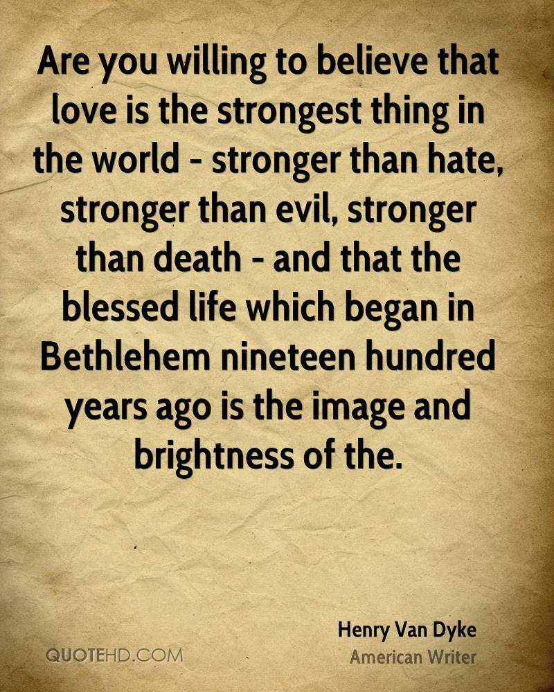 Stronger than Hate Love Quotes