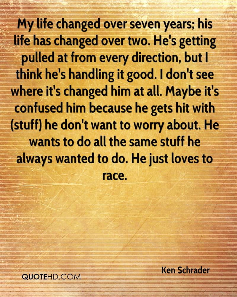 Impacted My Life Quotes: Ken Schrader Quotes