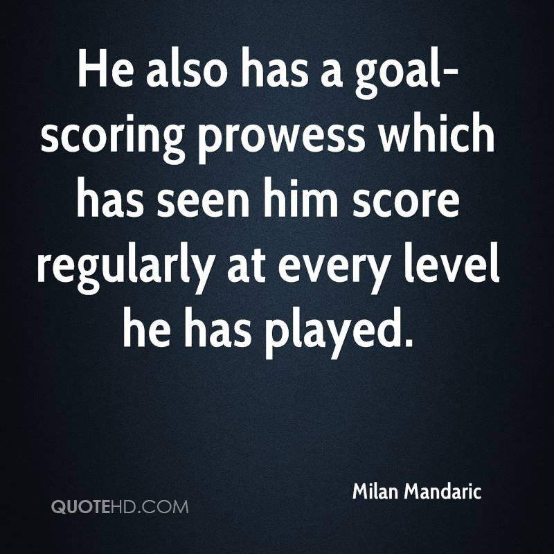 He also has a goal-scoring prowess which has seen him score regularly at every level he has played.