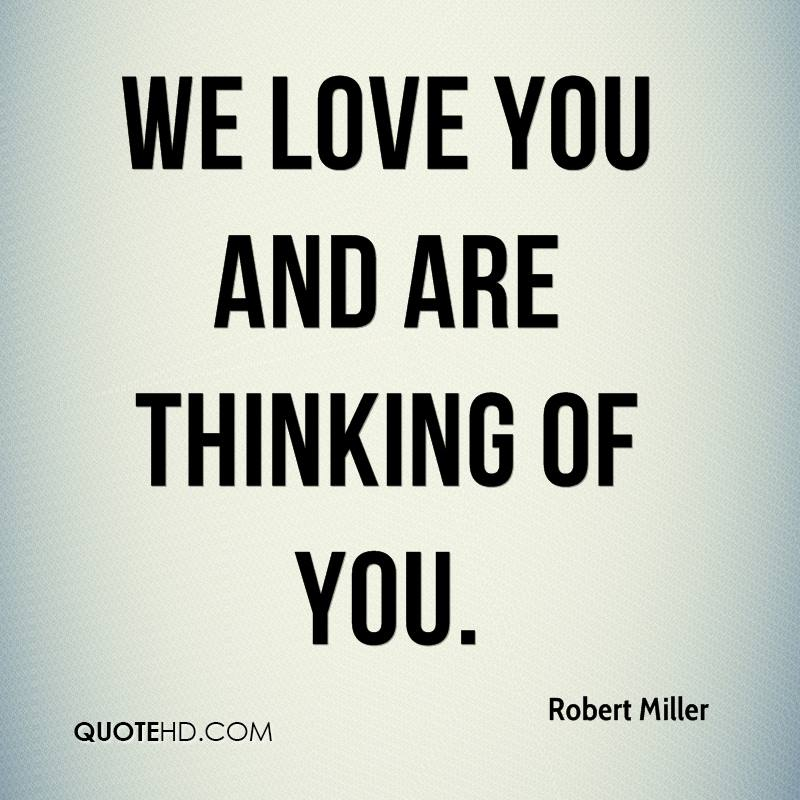 Thinking Of You Quotes: Robert Miller Quotes
