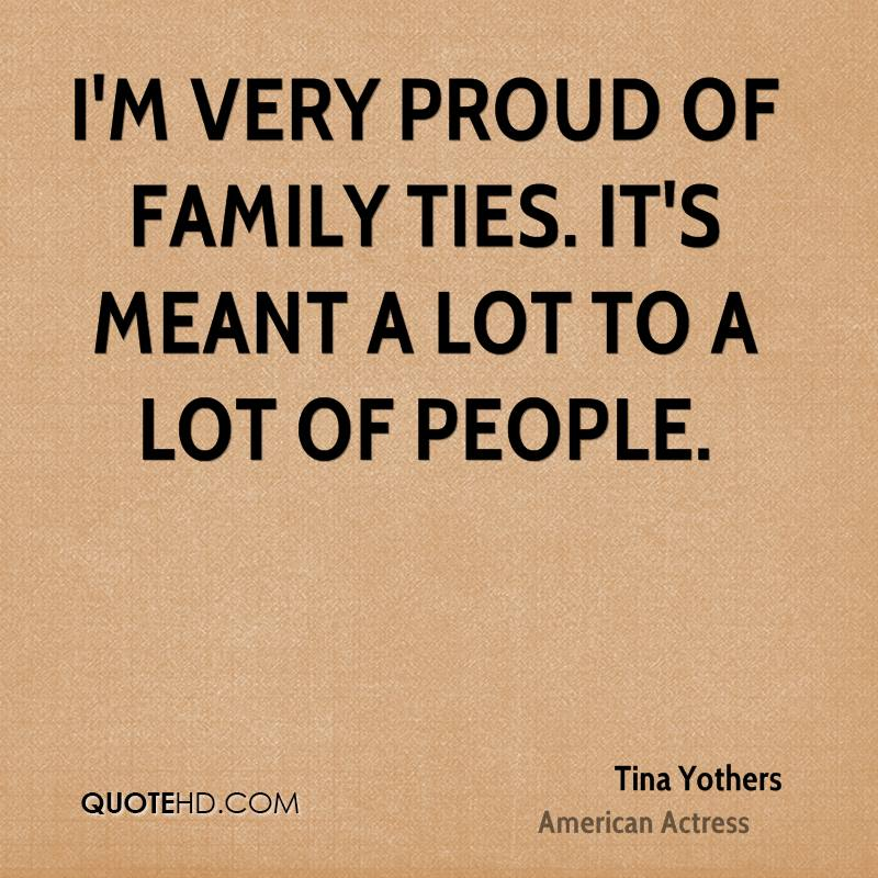 I'm very proud of Family Ties. It's meant a lot to a lot of people.