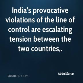India's provocative violations of the line of control are escalating tension between the two countries.