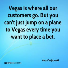 Vegas is where all our customers go. But you can't just jump on a plane to Vegas every time you want to place a bet.