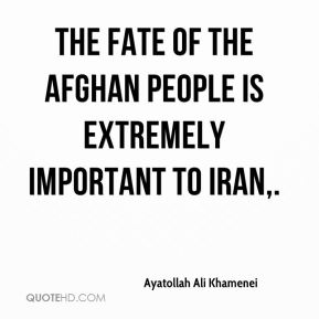 The fate of the Afghan people is extremely important to Iran.