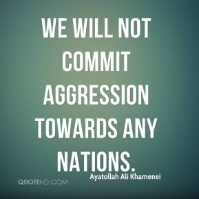 We will not commit aggression towards any nations.