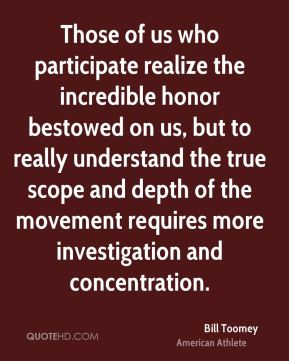 Those of us who participate realize the incredible honor bestowed on us, but to really understand the true scope and depth of the movement requires more investigation and concentration.