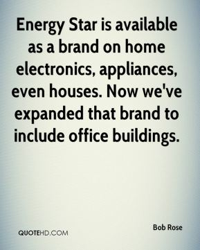 Energy Star is available as a brand on home electronics, appliances, even houses. Now we've expanded that brand to include office buildings.