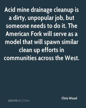 Acid mine drainage cleanup is a dirty, unpopular job, but someone needs to do it. The American Fork will serve as a model that will spawn similar clean up efforts in communities across the West.