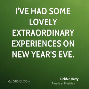 I've had some lovely extraordinary experiences on New Year's Eve.