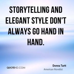 Storytelling and elegant style don't always go hand in hand.