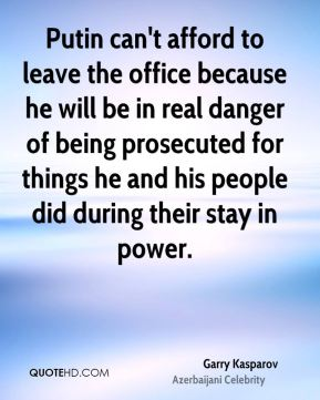 Putin can't afford to leave the office because he will be in real danger of being prosecuted for things he and his people did during their stay in power.