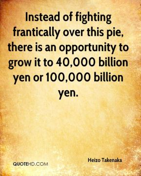 Instead of fighting frantically over this pie, there is an opportunity to grow it to 40,000 billion yen or 100,000 billion yen.