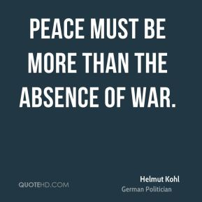 Peace must be more than the absence of war.