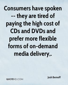Consumers have spoken -- they are tired of paying the high cost of CDs and DVDs and prefer more flexible forms of on-demand media delivery.