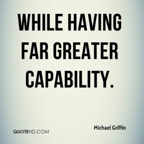 while having far greater capability.