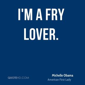 I'm a fry lover.