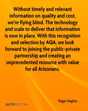 Without timely and relevant information on quality and cost, we're flying blind. The technology and scale to deliver that information is now in place. With this recognition and selection by AQA, we look forward to joining the public-private partnership and creating an unprecedented resource with value for all Arizonans.