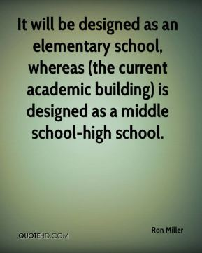 It will be designed as an elementary school, whereas (the current academic building) is designed as a middle school-high school.