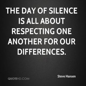 The Day of Silence is all about respecting one another for our differences.