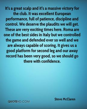 Steve McClaren  - It's a great scalp and it's a massive victory for the club. It was excellent European performance, full of patience, discipline and control. We deserve the plaudits we will get. These are very exciting times here. Roma are one of the best sides in Italy but we controlled the game and defended ever so well and we are always capable of scoring. It gives us a good platform for second leg and our away record has been very good, so we should go there with confidence.