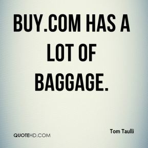 Tom Taulli  - Buy.com has a lot of baggage.
