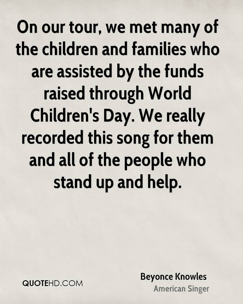 On our tour, we met many of the children and families who are assisted by the funds raised through World Children's Day. We really recorded this song for them and all of the people who stand up and help.