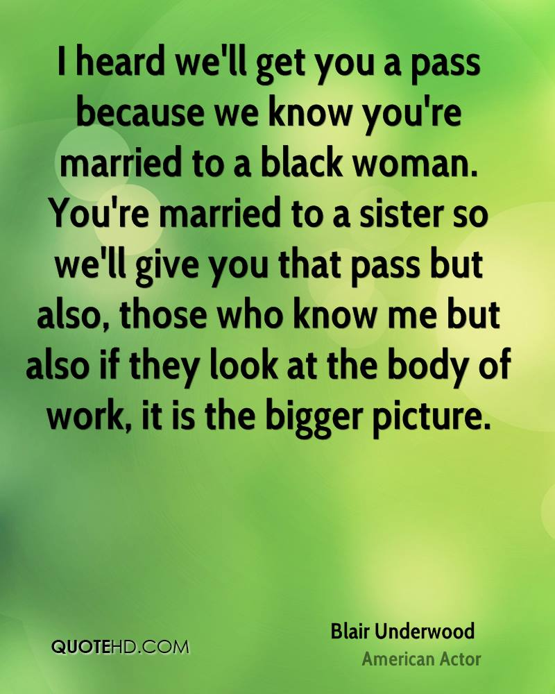 Blair Underwood Marriage Quotes | QuoteHD