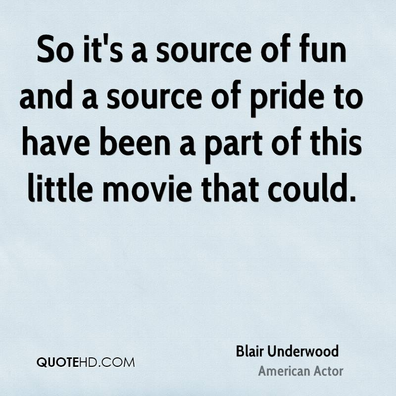 So it's a source of fun and a source of pride to have been a part of this little movie that could.