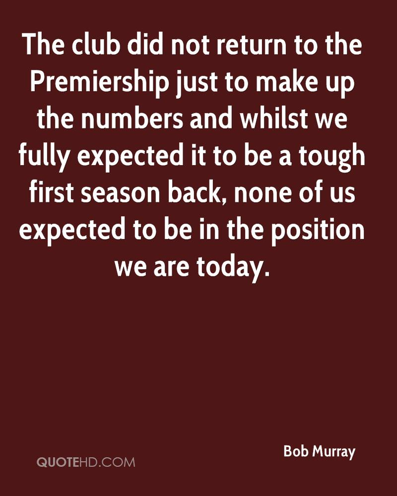 The club did not return to the Premiership just to make up the numbers and whilst we fully expected it to be a tough first season back, none of us expected to be in the position we are today.