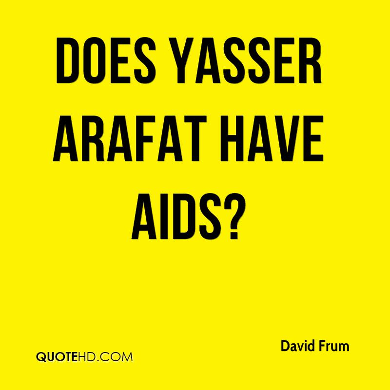 Does Yasser Arafat Have AIDS?