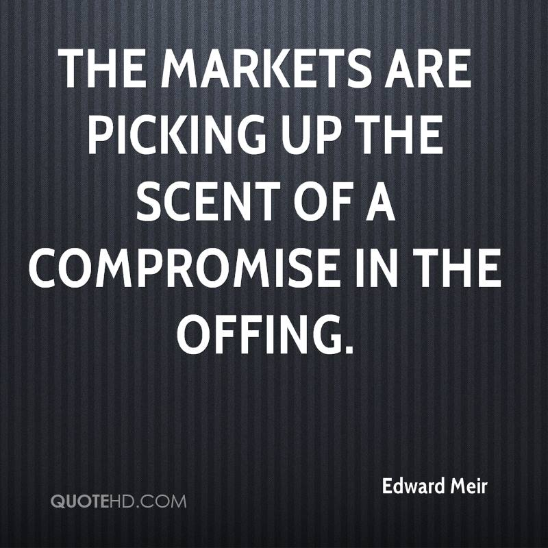 The markets are picking up the scent of a compromise in the offing.