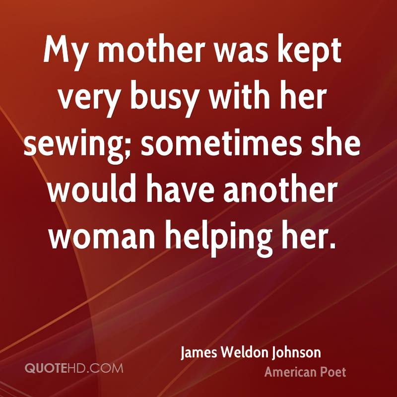 My mother was kept very busy with her sewing; sometimes she would have another woman helping her.