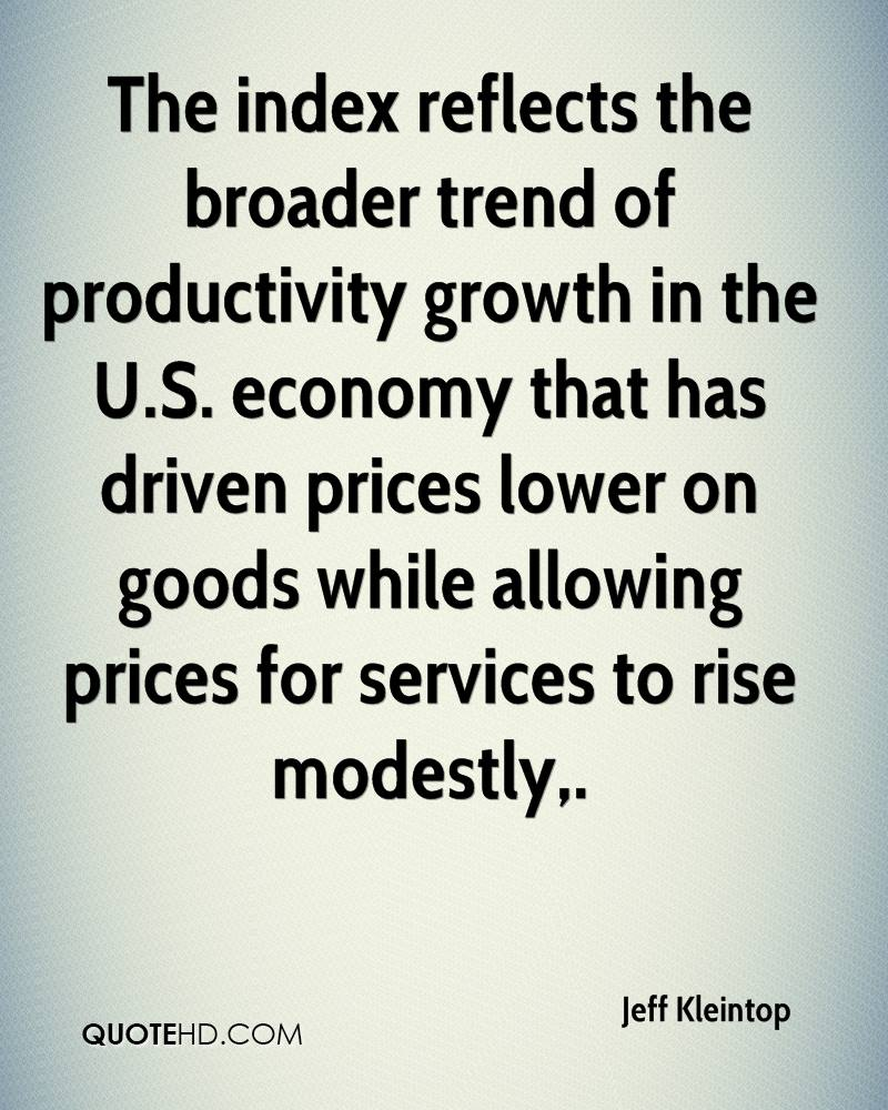 The index reflects the broader trend of productivity growth in the U.S. economy that has driven prices lower on goods while allowing prices for services to rise modestly.