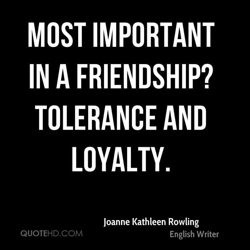 Quotes About Loyalty And Friendship Impressive Joanne Kathleen Rowling Friendship Quotes  Quotehd