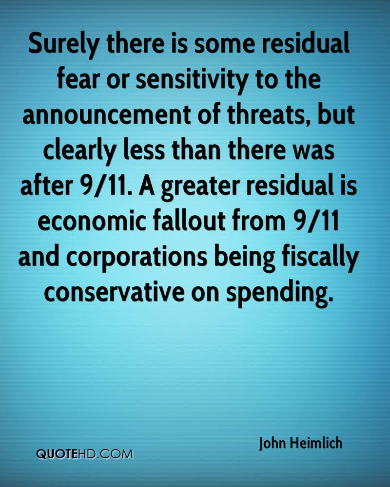 Surely there is some residual fear or sensitivity to the announcement of threats, but clearly less than there was after 9/11. A greater residual is economic fallout from 9/11 and corporations being fiscally conservative on spending.