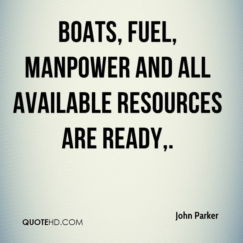 Boats, fuel, manpower and all available resources are ready.
