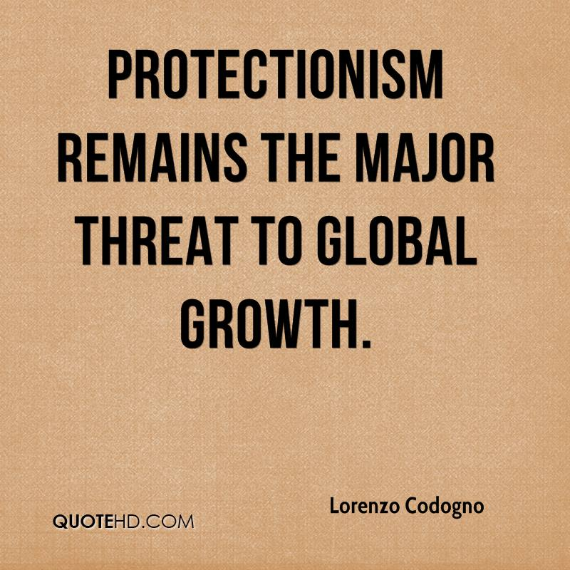 Protectionism remains the major threat to global growth.