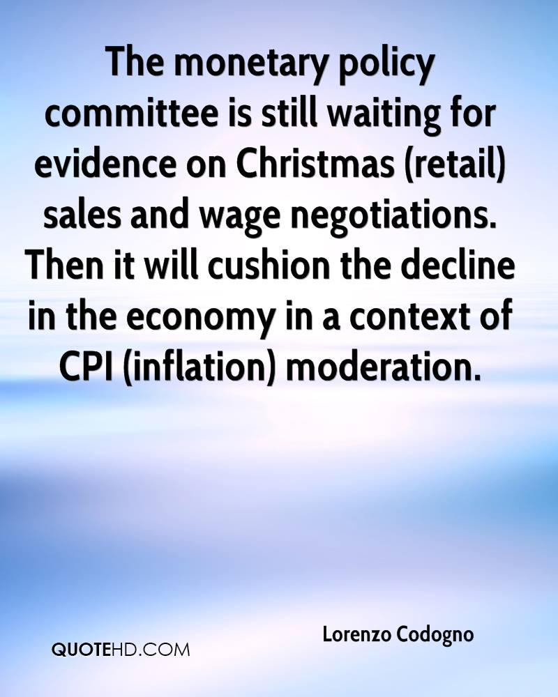 The monetary policy committee is still waiting for evidence on Christmas (retail) sales and wage negotiations. Then it will cushion the decline in the economy in a context of CPI (inflation) moderation.