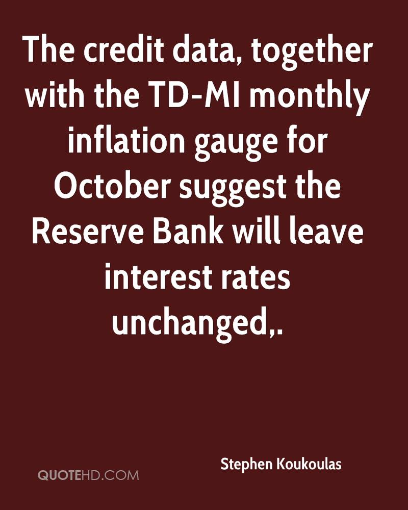 The credit data, together with the TD-MI monthly inflation gauge for October suggest the Reserve Bank will leave interest rates unchanged.