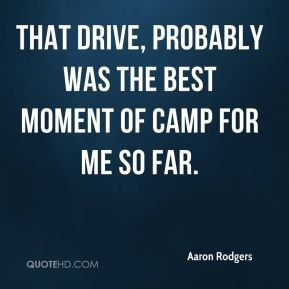That drive, probably was the best moment of camp for me so far.