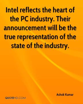 Intel reflects the heart of the PC industry. Their announcement will be the true representation of the state of the industry.