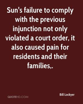 Sun's failure to comply with the previous injunction not only violated a court order, it also caused pain for residents and their families.