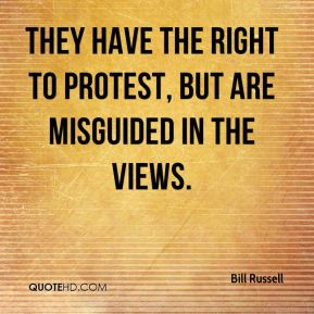 They have the right to protest, but are misguided in the views.