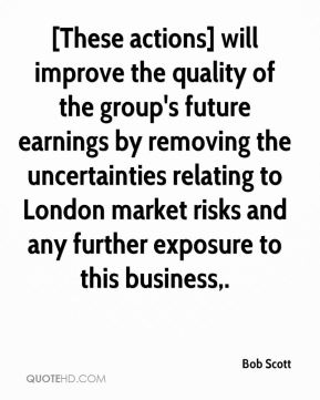 [These actions] will improve the quality of the group's future earnings by removing the uncertainties relating to London market risks and any further exposure to this business.