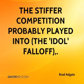 The stiffer competition probably played into (the 'Idol' falloff).