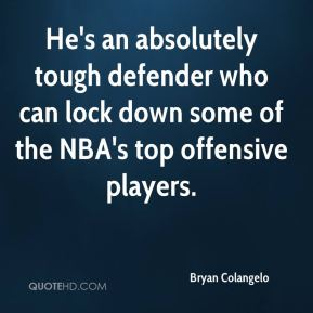 He's an absolutely tough defender who can lock down some of the NBA's top offensive players.