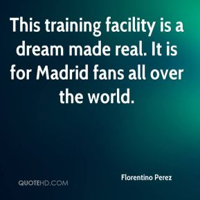 This training facility is a dream made real. It is for Madrid fans all over the world.